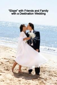 Destination weddings - should we elope