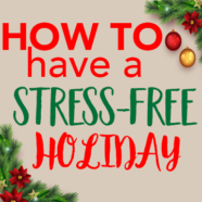 How to: Stress-free holiday!